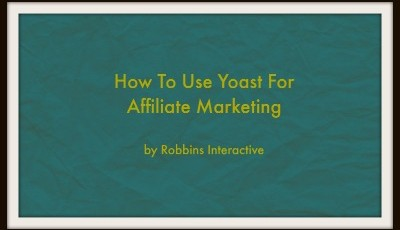 Using Yoast for Affiliate Marketing