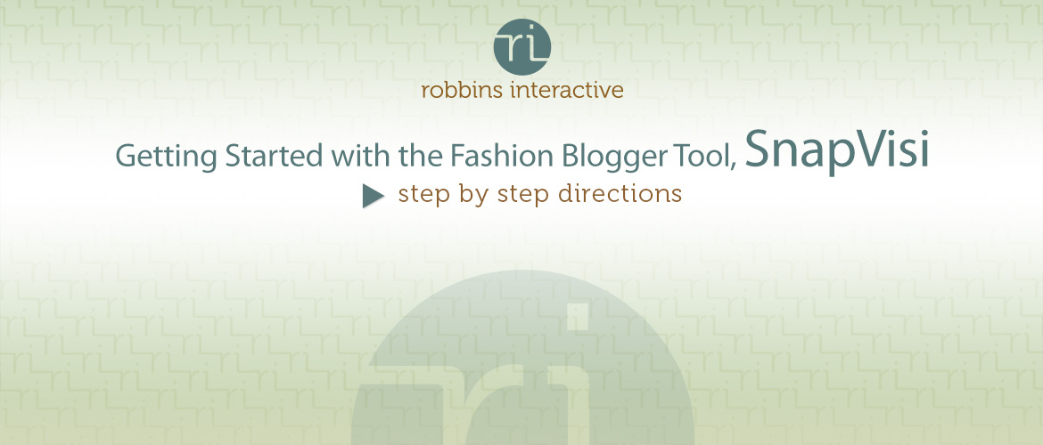 Fashion Blogger Tool – SnapVisi
