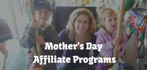 Mother's Day Affiliate Programs