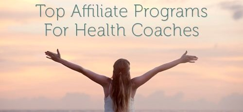 Top Affiliate Programs for Health Coaches