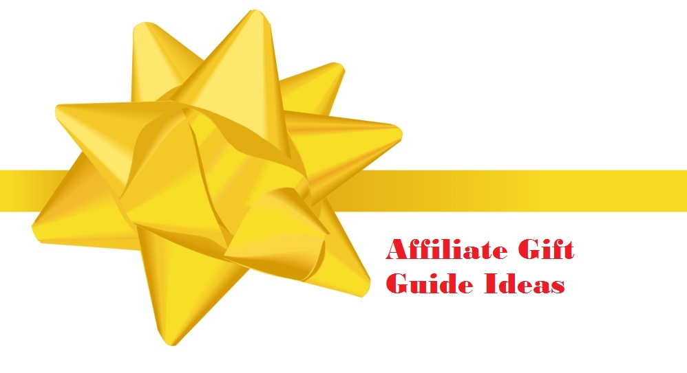 Affiliate Gift Guide Ideas