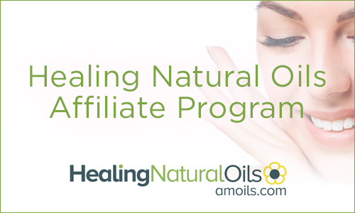 Healing Natural Oils Affiliate Program